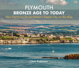 Plymouth Bronze Age to Today book front cover