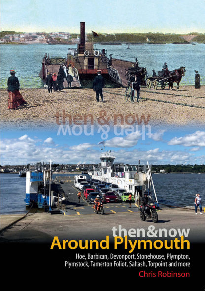 Then & Now: Around Plymouth. Chris Robinson book cover. Robi