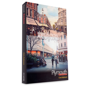 Plymouth then & Now [Volume 1]