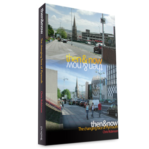 Then & Now, vol. 2 - The Changing Face of Plymouth