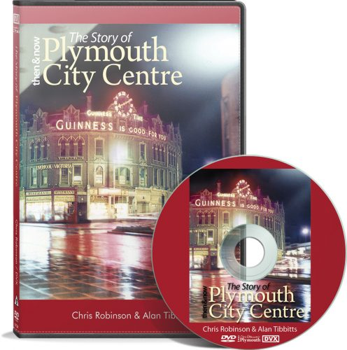 DVD11 Then & Now Plymouth City Centre
